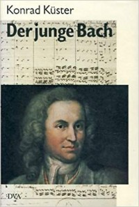 Konrad Kϋster Der junge Bach